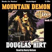Mountain Demon (Kit Carson, Book 8) - Douglas Hirt - audiobook