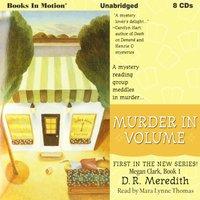 Murder In Volume (Megan Clark Series, Book 1) - D.R. Meredith - audiobook