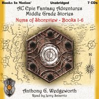 Nums of Shoreview (Altered Creatures Epic Fantasy Adventures Middle Grade Stories, Books 1-6) - Anthony G. Wedgeworth - audiobook