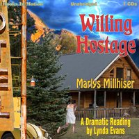 Willing Hostage - Marlys Millhiser - audiobook