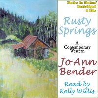 Rusty Springs - Jo Ann Bender - audiobook