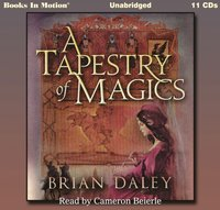 Tapestry Of Magics - Brian Daley - audiobook