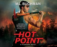 Hot Point - M. L. Buchman - audiobook