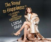 Road to Happiness is Always Under Construction - Linda Gray - audiobook