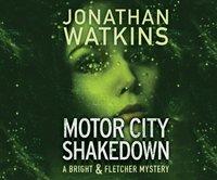 Motor City Shakedown - Jonathan Watkins - audiobook