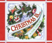 Christmas Is... (Audio) - Gail Gibbons - audiobook