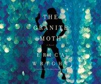 Granite Moth - Erica Wright - audiobook