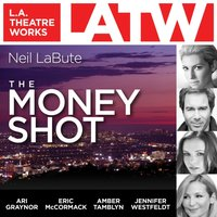 Money Shot - Neil LaBute - audiobook