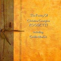 Christina Georgina Rossetti - Christina Georgina Rossetti - audiobook