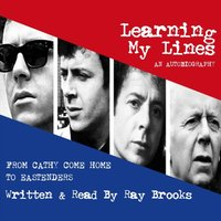 Learning My Lines - Ray Brooks - audiobook