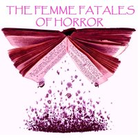 Femme Fatales of Horror - Mary Shelley - audiobook