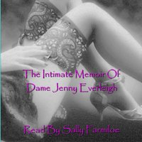 Intimate Memoir of Dame Jenny Everleigh - Jenny Everleigh - audiobook