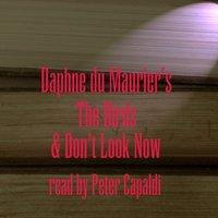 Birds & Don't Look Now - Daphne Du Maurier - audiobook