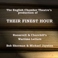 Their Finest Hour (Dramatised) - English Chamber Theatre - audiobook