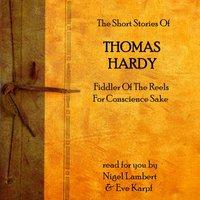 Thomas Hardy - The Short Stories (Unabridged) - Thomas Hardy - audiobook