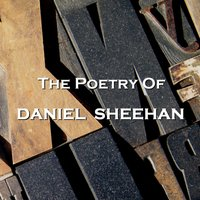 Daniel Sheehan - The Poetry Of - Daniel Sheehan - audiobook