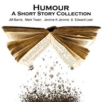 Humour - A Short Story Collection - J.M Barrie - audiobook