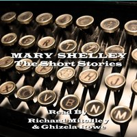 Mary Shelley - The Short Stories - Mary Shelley - audiobook