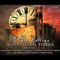 Wilkie Collins Supernatural Stories - Wilkie Collins - audiobook