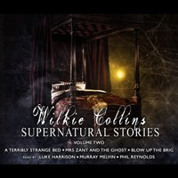 Wilkie Collins Supernatural Stories - Wilkie Collins - audiobook