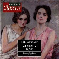 Women In Love - DH Lawrence - audiobook