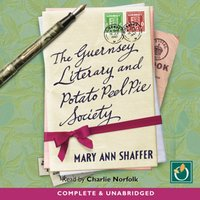 Guernsey Literary and Potato Peel Pie Society - Mary Ann Shaffer - audiobook