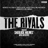 Rivals: Tales of Sherlock Holmes' Rival Detectives (Dramatisation) - Edgar Allan Poe - audiobook