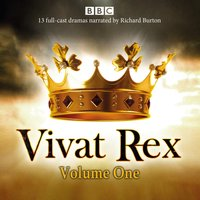 Vivat Rex: Volume One (Dramatisation) - William Shakespeare - audiobook