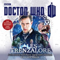 Doctor Who: Tales of Trenzalore - Justin Richards - audiobook