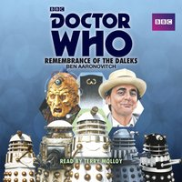 Doctor Who: Remembrance of the Daleks - Ben Aaronovitch - audiobook