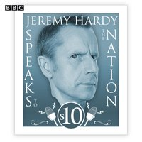 Jeremy Hardy Speaks to the Nation: The complete Series 10 - Jeremy Hardy - audiobook