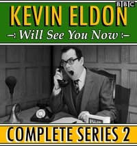 Kevin Eldon Will See you Now: The Complete Series 2 - Kevin Eldon - audiobook