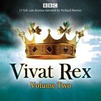Vivat Rex: Volume 2 - William Shakespeare - audiobook
