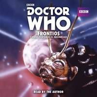 Doctor Who: Frontios - Christopher H Bidmead - audiobook