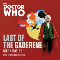 Doctor Who: The Last of the Gaderene - Mark Gatiss - audiobook