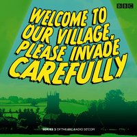 Welcome to our Village Please Invade Carefully: Series 2 - Eddie Robson - audiobook