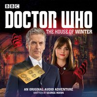 Doctor Who:  The House of Winter - George Mann - audiobook