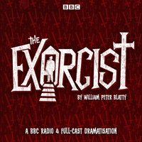 Exorcist - William Peter Blatty - audiobook