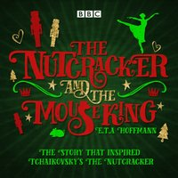 Nutcracker and the Mouse King - E.T.A. Hoffmann - audiobook