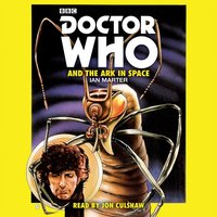 Doctor Who and the Ark in Space - Ian Marter - audiobook