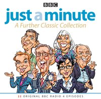 Just A Minute: A Further Classic Collection - BBC Audio - audiobook