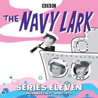 Navy Lark: Collected Series 11 - Lawrie Wyman - audiobook