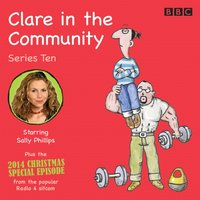 Clare in the Community: Series 10 - Harry Venning - audiobook