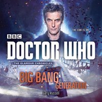 Doctor Who: Big Bang Generation - Gary Russell - audiobook