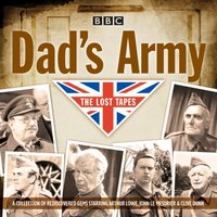 Dad's Army: The Lost Tapes - David Croft - audiobook