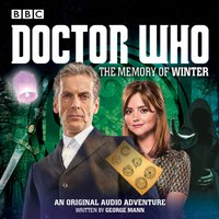 Doctor Who: The Memory of Winter - George Mann - audiobook