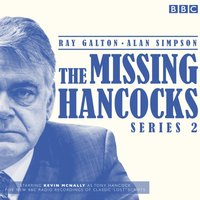Missing Hancocks Series 2 - Ray Galton - audiobook