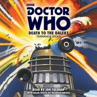Doctor Who: Death to the Daleks - Terrance Dicks - audiobook