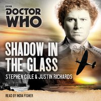 Doctor Who: Shadow in the Glass - Stephen Cole - audiobook