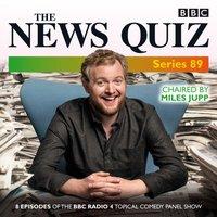 News Quiz: Series 89 - Jeremy Hardy - audiobook